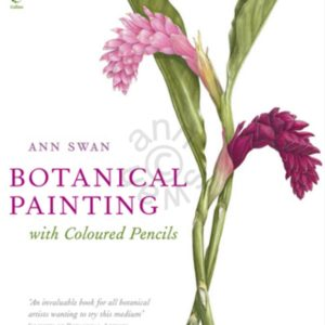 Botanical Painting with Coloured Pencils Hardcover Book